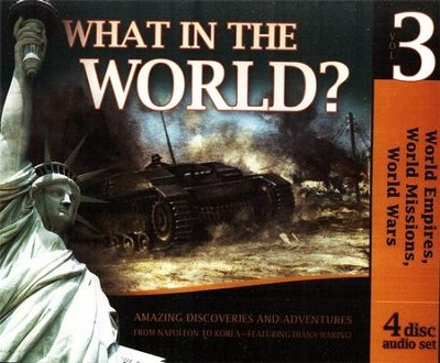 History Revealed: What in the World Volume 3 Audio CD  Set  -     By: Diana Waring