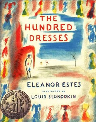 The Hundred Dresses   -     By: Eleanor Estes