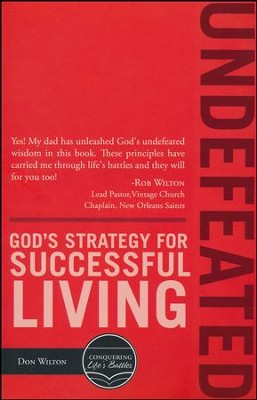 Undefeated: God's Strategy for Successful Living  -     By: Don Wilton