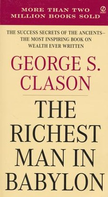 The Richest Man in Babylon  -     By: George S. Clason