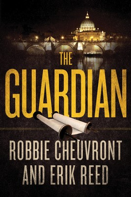 The Guardian - eBook  -     By: Robbie Cheuvront, William Reed