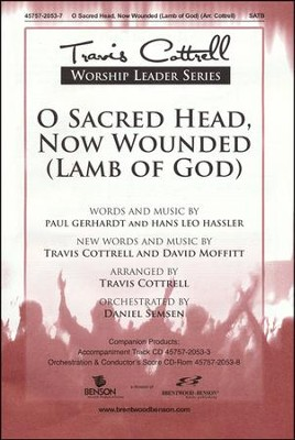 O Sacred Head, Now Wounded (Anthem)   -