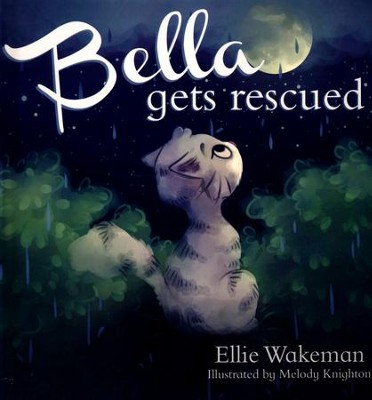 Bella Gets Rescued  -     By: Ellie Wakeman