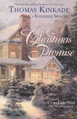 A Christmas Promise, Cape Light Series #5   -     By: Thomas Kinkade, Katherine Spencer