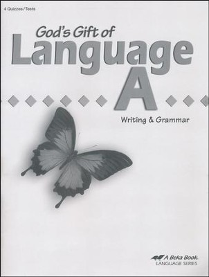 Abeka God's Gift of Language A Writing & Grammar Student  Quiz and Test Book   -
