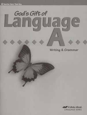 Abeka God's Gift of Language A Writing & Grammar Student   Quiz and Test Book Key  -