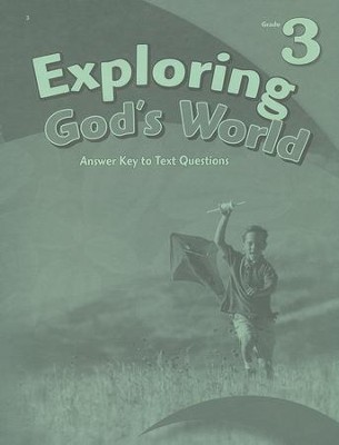 Abeka Exploring God's World Answer Key to Text Questions  -