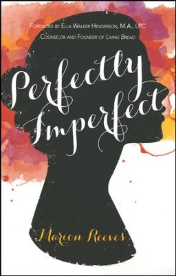 Perfectly Imperfect  -     By: Marion Reeves