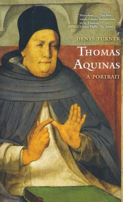 Thomas Aquinas: A Portrait  -     By: Denys Turner