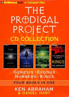 The Prodigal Project CD Collection: Genesis, Exodus, Numbers, Kings - abridged audiobook on CD  -     By: Ken Abraham, Daniel Hart