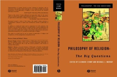 Philosophy of Religion: The Big Questions   -     Edited By: Eleanore Stump, Michael J. Murray