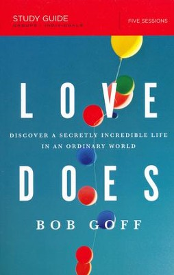 Love Does Study Guide  -     By: Bob Goff