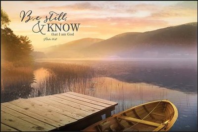 Be Still and Know That I Am God, Wall Art  -