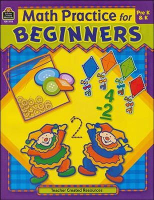 Math Practice for Beginners Pre K & K  -     By: Shirley B. Spriegel