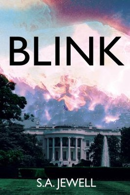 Blink  -     By: S.A. Jewell