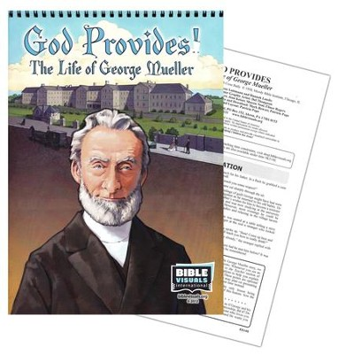 God Provides! The Life of George Mueller   -