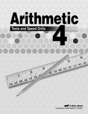 Abeka Arithmetic 4 Tests and Speed Drills   -