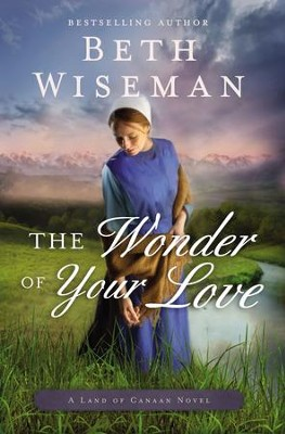 The Wonder of Your Love - eBook  -     By: Beth Wiseman