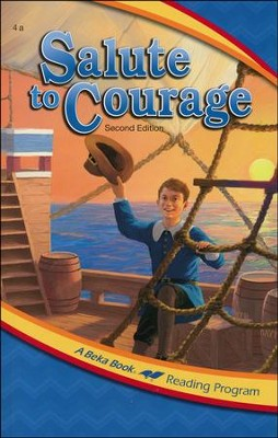 Abeka Reading Program: Salute to Courage   -