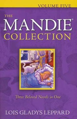 The Mandie Collection, Volume 5: Books 21-23  -     By: Lois Gladys Leppard