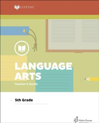 Lifepac Language Arts, Grade 5, Teacher's Guide   -     By: Alpha Omega
