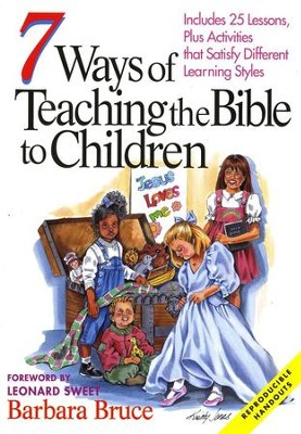 7 Ways to Teach the Bible to Children   -     By: Barbara Bruce