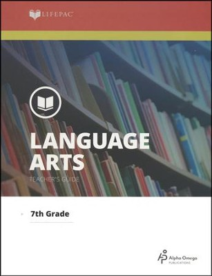 Lifepac Language Arts, Grade 7, Teacher's Guide   -     By: Alpha Omega