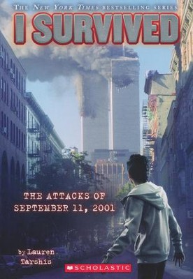 #6: I Survived the Attacks of September 11, 2001  -     By: Lauren Tarshis