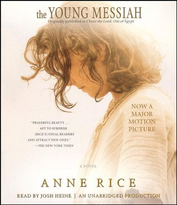 The Young Messiah Movie Tie-In, Unabridged CD  -     By: Anne Rice