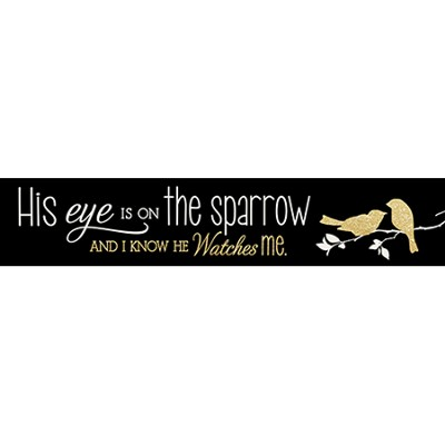 His Eye Is On the Sparrow, Glitter Stick  -