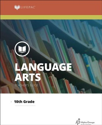 Lifepac Language Arts, Grade 10, Teacher's Guide   -     By: Alpha Omega
