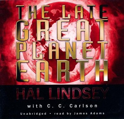 The Late Great Planet Earth Audiobook on CD  -     By: Hal Lindsey