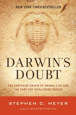 Darwin's Doubt: The Explosive Origin of Animal Life and the Case for Intelligent Design  -     By: Stephen C. Meyer