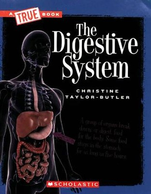 The Digestive System  -     By: Christine Taylor-Butler