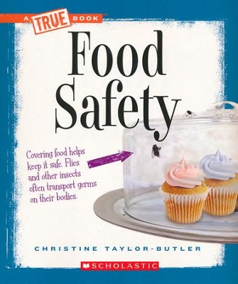 Food Safety  -     By: Christine Taylor-Butler