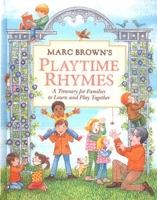 Marc Brown's Playtime Rhymes: A Treasury for Families to Learn and Play Together  -     By: Marc Brown