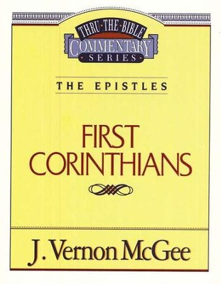 First Corinthians: Thru the Bible Commentary Series   -     By: J. Vernon McGee