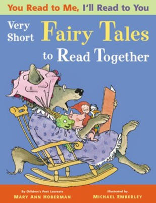 You Read to Me, I'll Read to You: Very Short Fairy Tales to Read Together  -     By: Mary Ann Hoberman