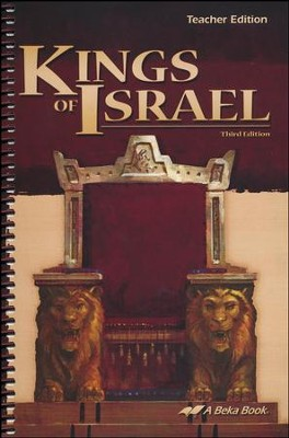 Abeka Kings of Israel Teacher Edition, Third Edition   -