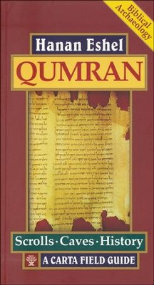 Qumran: A Carta Field Guide   -     By: Hanan Eshel
