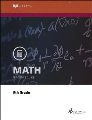 Lifepac Math, Grade 9 (Algebra I), Teacher's Guide   -     By: Alpha Omega