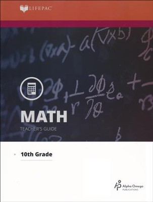 Lifepac Math, Grade 10 (Geometry), Teacher's Guide   -     By: Alpha Omega