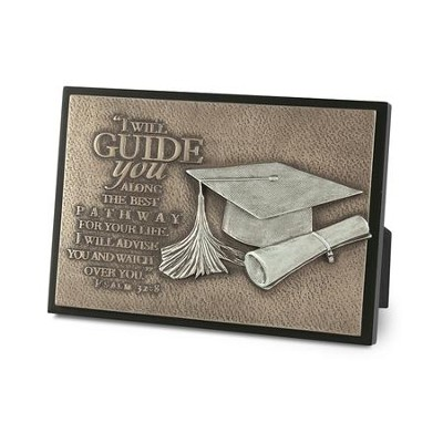 Graduate, I Will Guide You Plaque  -