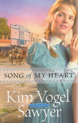 Song of My Heart  -     By: Kim Vogel Sawyer