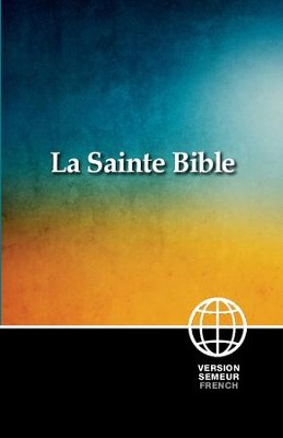 French Bible - PB: La Sainte Bible Version Semeur - French  -