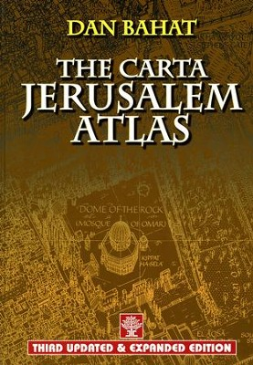 The Carta Jerusalem Atlas, Third Edition   -     By: Dan Bahat