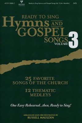 Ready-to-Sing Hymns & Gospel Songs, Volume 3   -