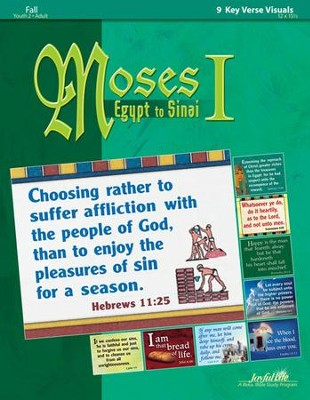 Moses I: Egypt to Sinai - from Bondage to Freedom Youth 2 to Adult Bible Study, Key Verse Visuals  -
