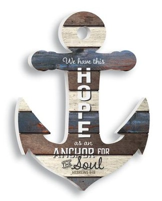 We Have This Hope As An Anchor For Our Souls, Shaped Pallet Art  -