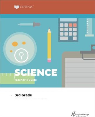 Lifepac Science, Grade 3, Teacher's Guide   -     By: Alpha Omega